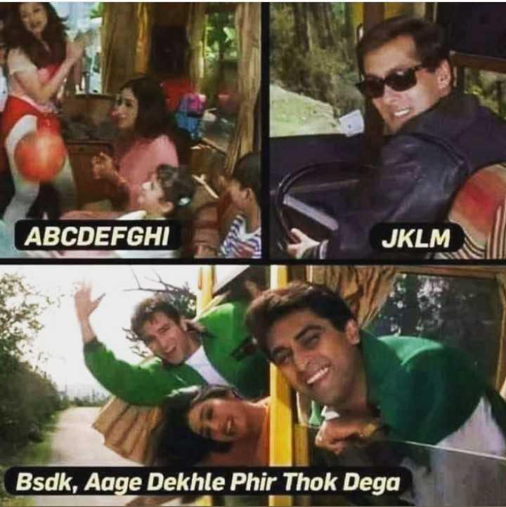 funny 😀😀😂😂 - ABCDEFGHI JKLM Bsdk , Aage Dekhle Phir Thok Dega - ShareChat