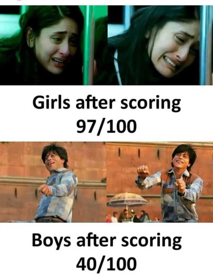 fun time - Girls after scoring 97 / 100 Boys after scoring 40 / 100 - ShareChat