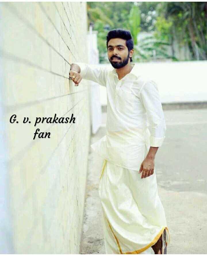 g.v பிரகாஷ் - G . v . prakash fan - ShareChat