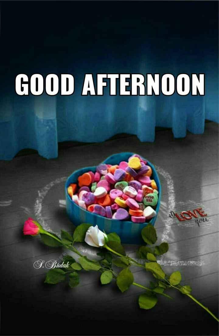 good afternoon - GOOD AFTERNOON gou S . Biudak - ShareChat