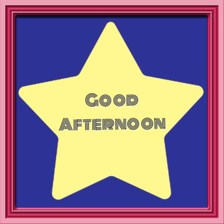 good afternoon - GOOD AFTERNOON - ShareChat