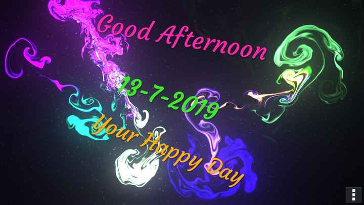 good afternoon - Good Afternoon 18 . 3 - 7 - 2fons Jour Hoppy Day - ShareChat