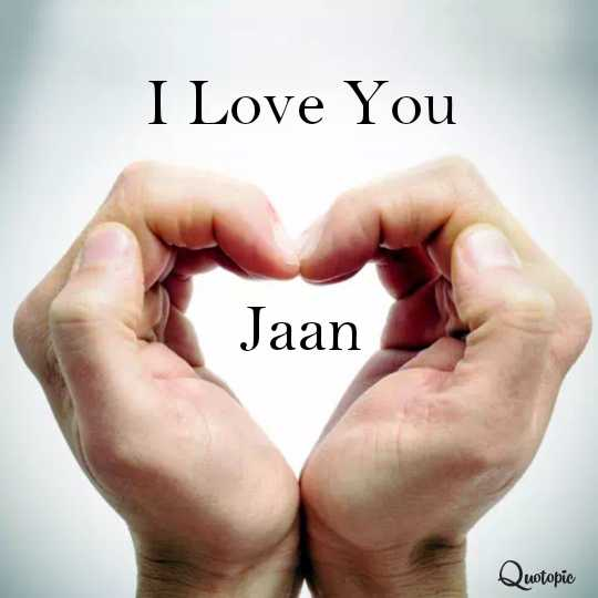 good friend good life - I Love You Jaan Quotopic - ShareChat