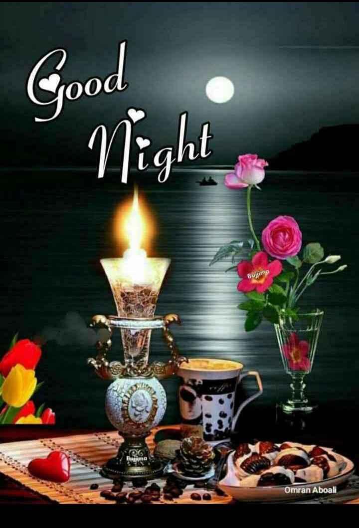 good mornig good night - Good Night Bujjimo OG Buyuma Omran Aboali - ShareChat