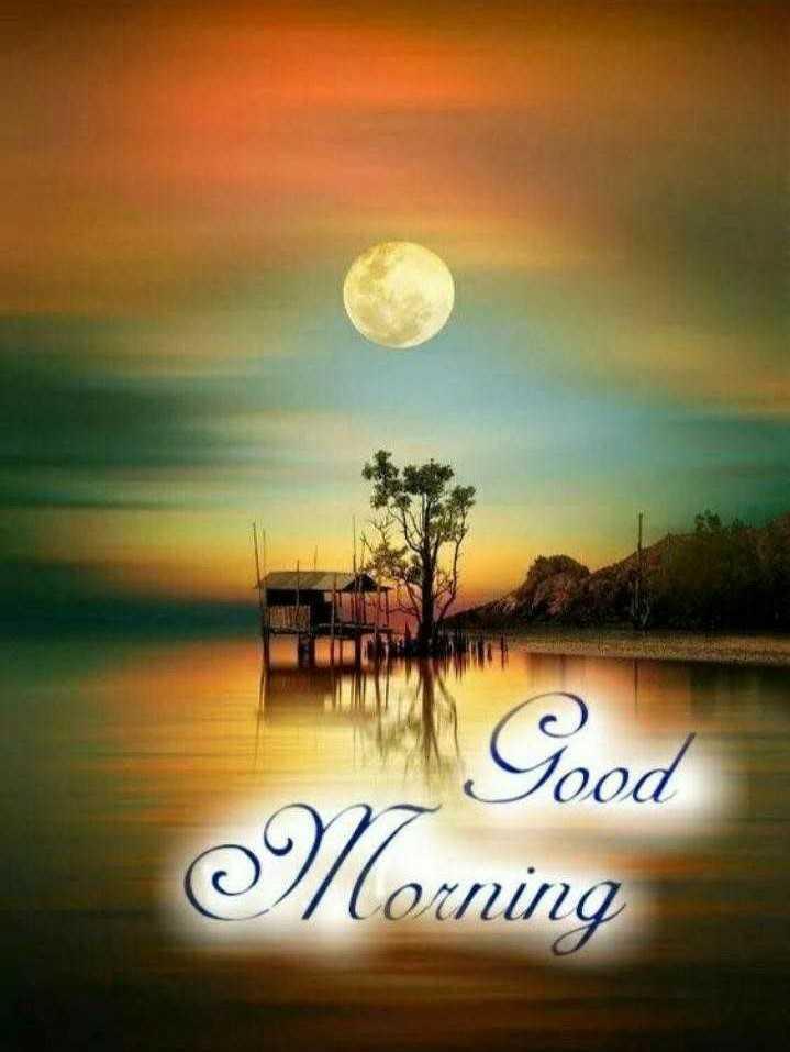good morning # - Good Morning - ShareChat