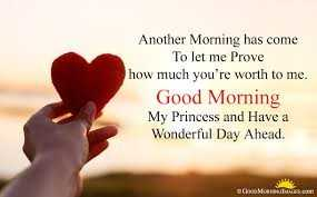 🍫good morning🍫 - Another Morning has come To let me Prove how much you ' re worth to me . Good Morning My Princess and Have a Wonderful Day Ahead . Mon s . com - ShareChat