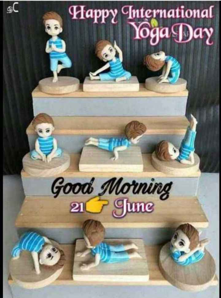 🍫good morning🍫 - O de Happy International Yoga Day Good Morning 21 June - ShareChat