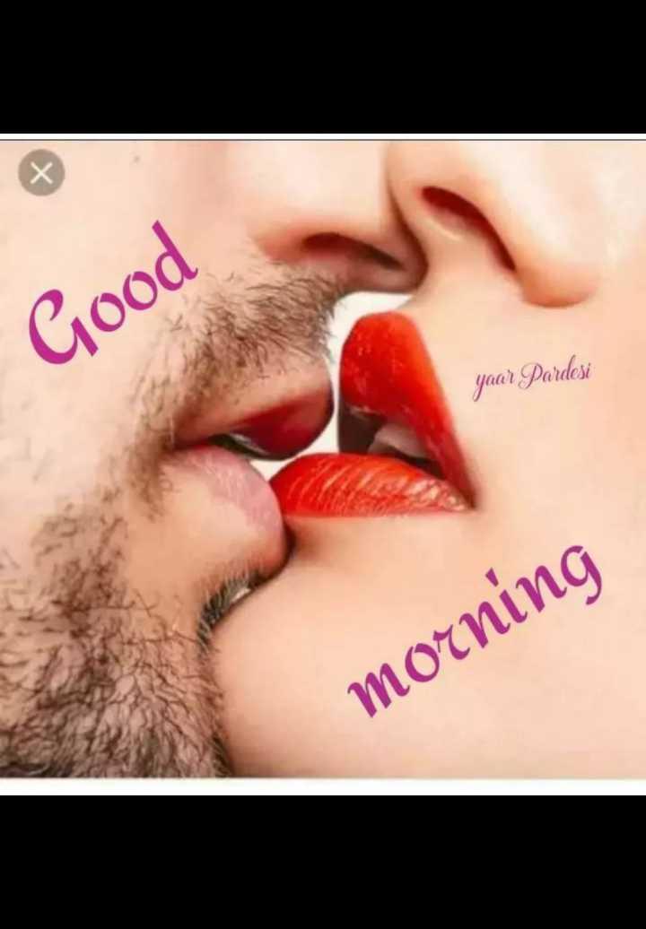 🌹good morning 🌹 - Good yaar Pardesi morning - ShareChat