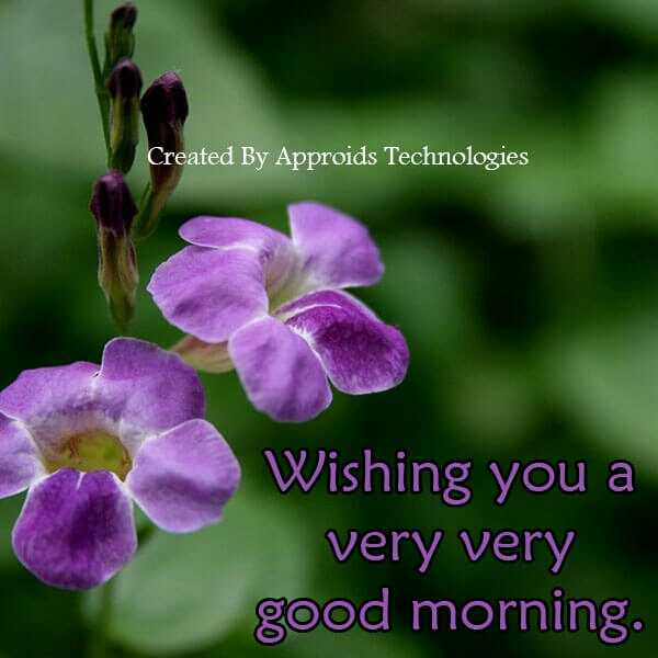 good  morning - Created By Approids Technologies Wishing you a very very good morning . - ShareChat