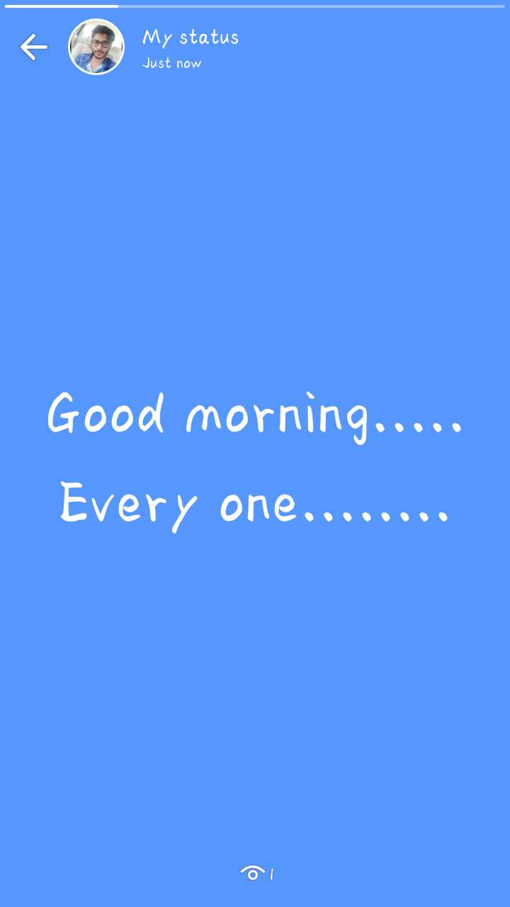 good morning - f ( 2 My status Just now Good morning . . . . . Every one . . . . . . . . ol - ShareChat