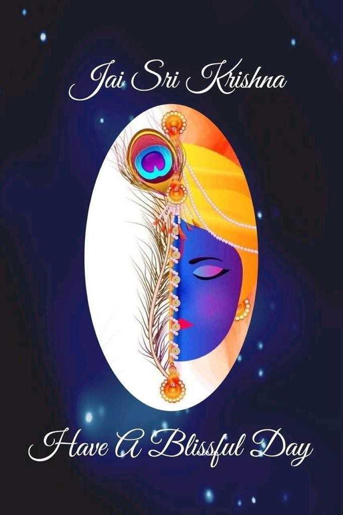 🌹🌷good morning🌷🌹 - Jai Sri Krishna Have A Blissful Day - ShareChat