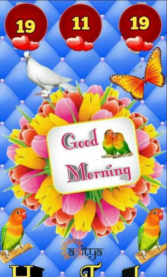 good morning💕💐 - 19 11 19 Good Morning ā itya P atio - ShareChat