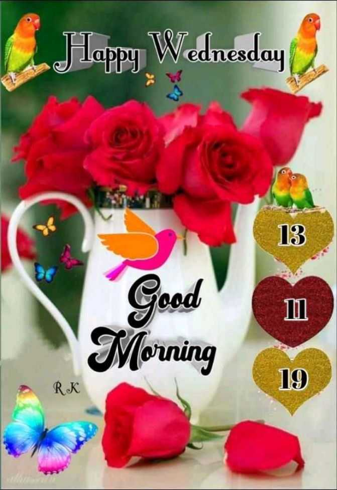 😊💐good morning 😊💝 - Jlappy Wednesday 13 Good Morning RK 19 19 - ShareChat