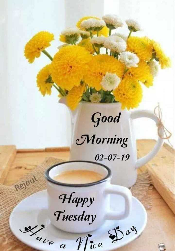 good morning  frends😊 - Good Morning 02 - 07 - 19 Rejaul Happy Tuesday Wave a - ShareChat