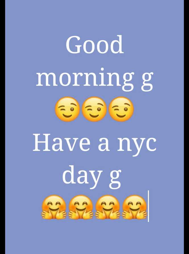 good m😊rning - Good morning g Have a nyc day g - ShareChat