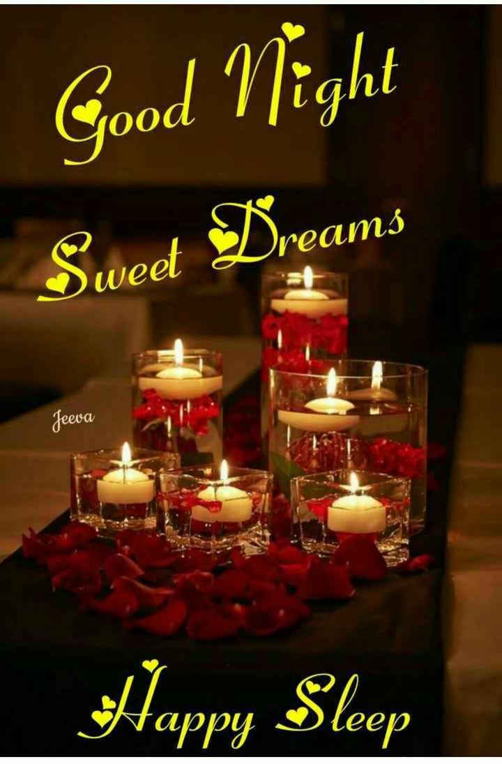 good n🕯ght - Good Night Sweet Dreams Jeeva Happy Sleep - ShareChat