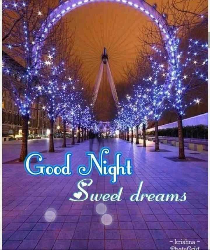 good night.... - Good Night Sweet dreams - krishna - PhotoGrid - ShareChat