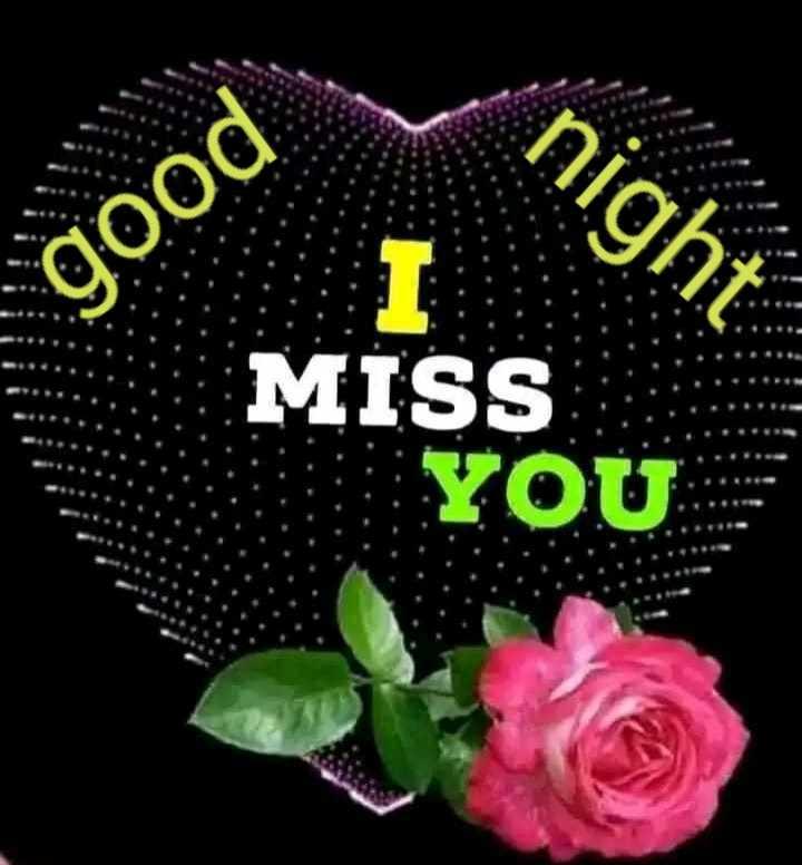 good night - night good MISS YOU . - ShareChat