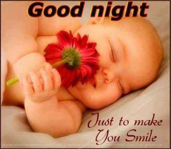 good  night - Good night Just to make You Smile monts . com raphies - ShareChat