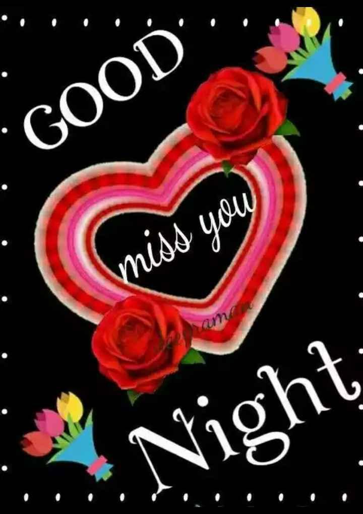"🌹🌹good night 🌹🌹 - GOOD "" . . miss you Night - ShareChat"