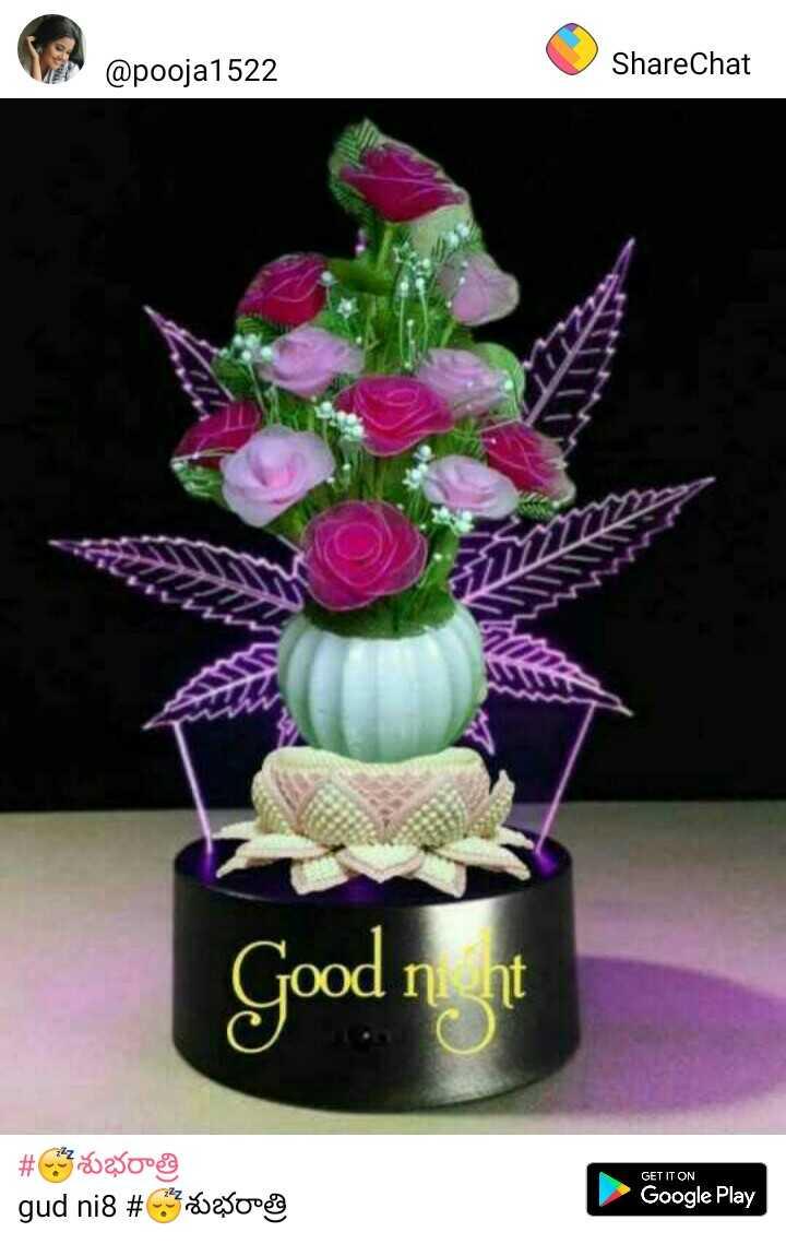 🌹🌹 good night 🌹🌹 - @ pooja1522 ShareChat Good nnt GET IT ON # 2290ea ni8 # శుభరాత్రి Google Play - ShareChat