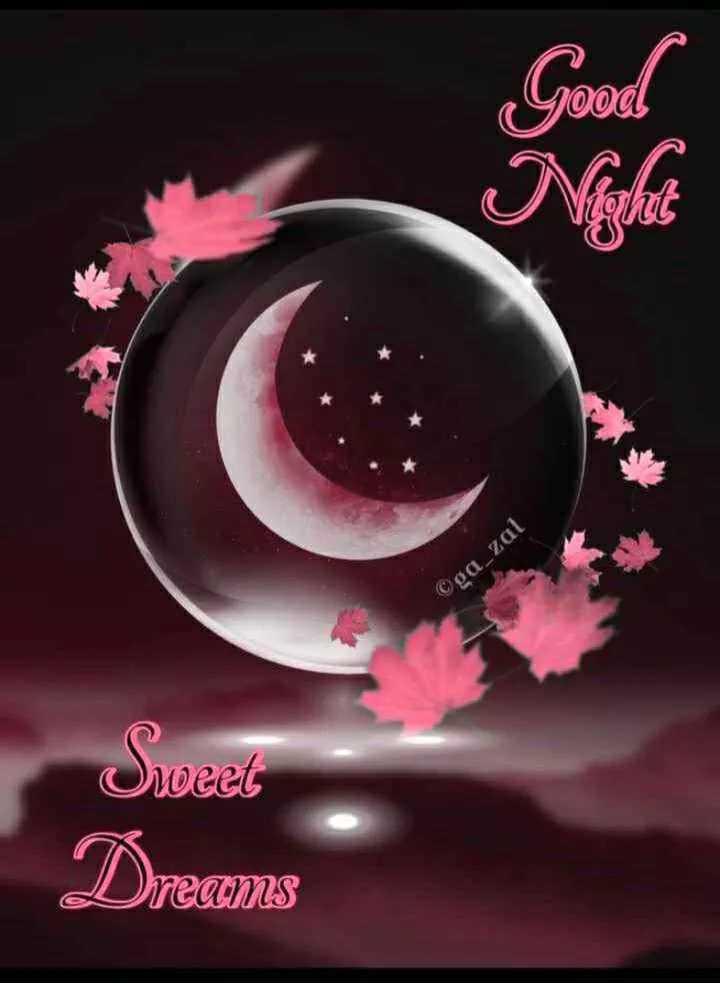 🌙 good night 🌙 - ©ga _ zal Sweet mams - ShareChat