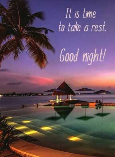 good night - It is time to take a rest . co Good night ! - ShareChat