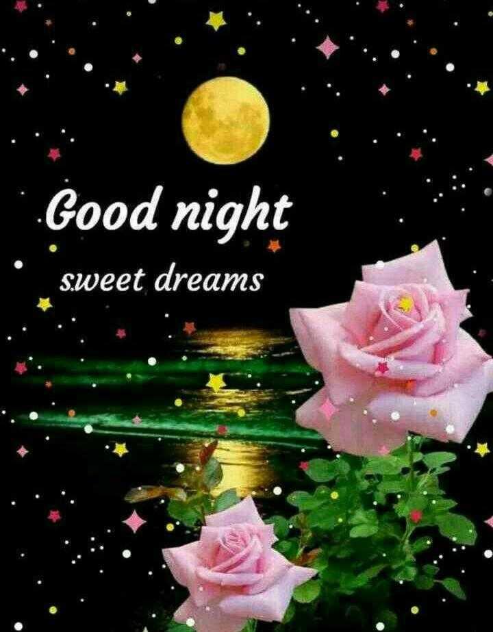 good night 😘😘😴😴 - Good night sweet dreams - ShareChat