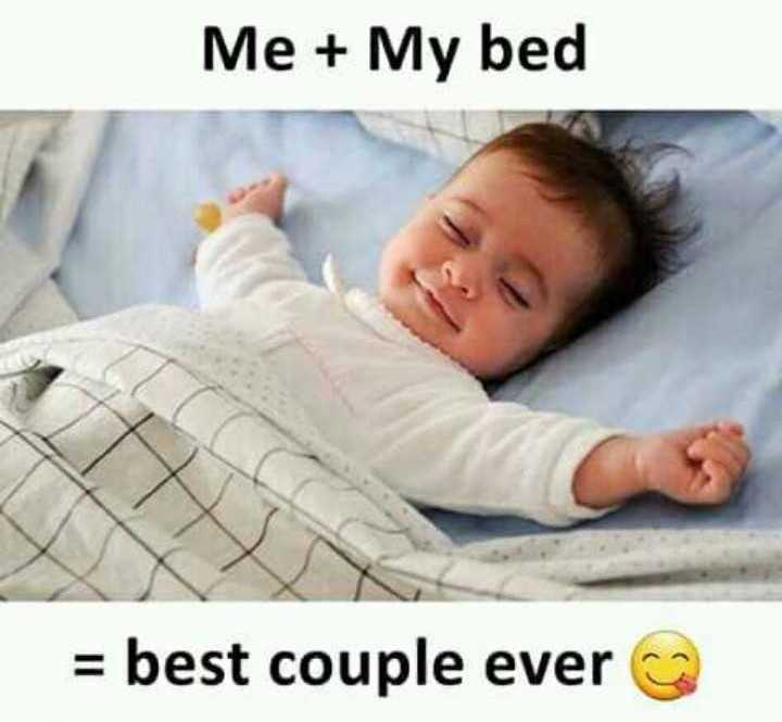 gud ni8 - Me + My bed = best couple ever - ShareChat