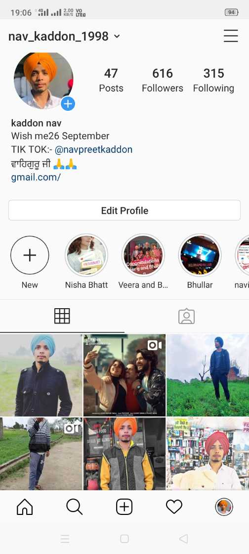 gurnam bhullar👌 - 19 : 06 111 . . l Rig ved nav _ kaddon _ 1998 v 47 Posts 616 315 Followers Following kaddon nav Wish me26 September TIK TOK : - @ navpreetkaddon & foda gmail . com / Edit Profile NO Congratulations erg and Bhat GARAMELLAR New Nisha Bhatt Veera and B . . . Bhullar navi ou - ShareChat