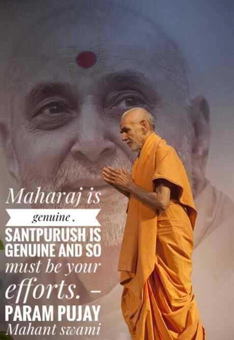 gurupurnima - Maharaj is genuine , SANTPURUSH IS GENUINE AND SO must be your efforts . - PARAM PUJAY Mahant swami - ShareChat