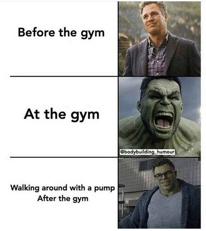 gym lovers - Before the gym At the gym @ bodybuilding _ humour Walking around with a pump After the gym - ShareChat