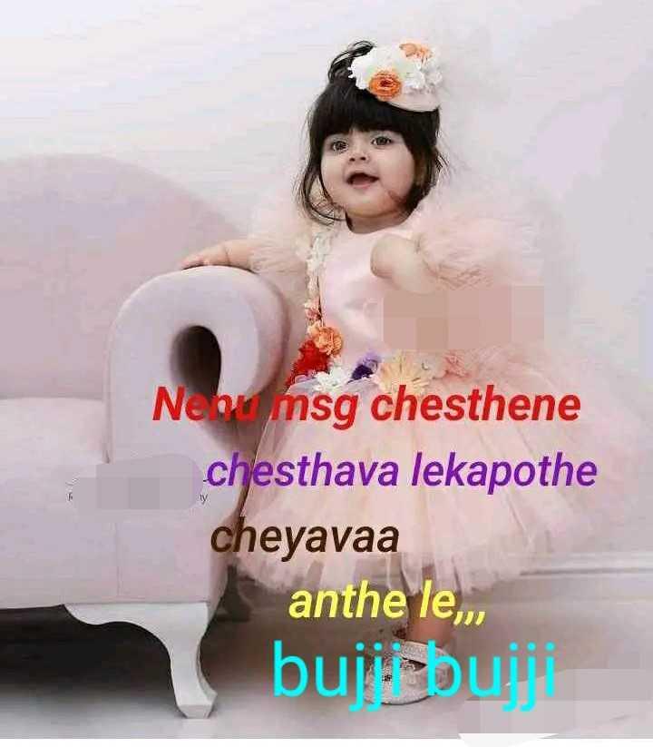 hai😎😎 - No be msg chesthene chesthava lekapothe cheyavaa anthe le , , , bujipou - ShareChat