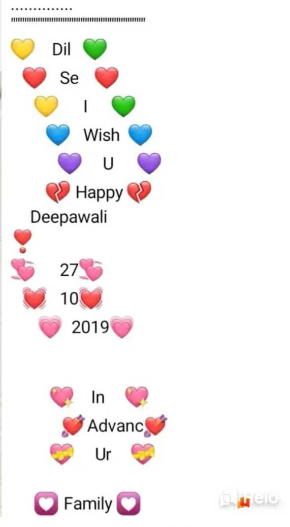 happy.ದೀಪಾವಳಿ - Dil Se Wish o 2 Happy » Deepawali $ 273 10 2019 In Advanc Ur Family Duelo - ShareChat