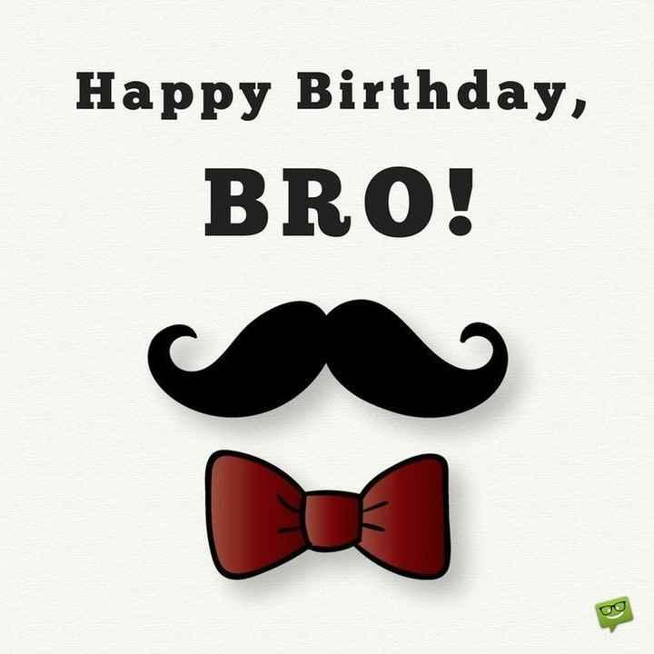 happy birthday🎂 - Happy Birthday , BRO ! - ShareChat