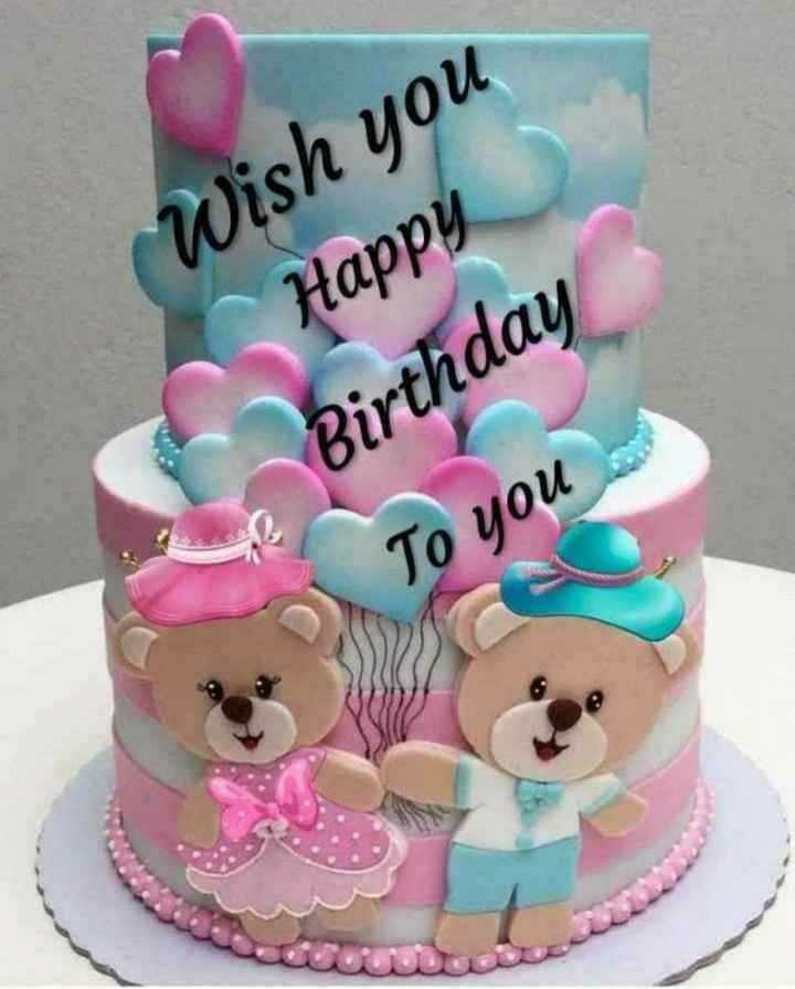 🎂🎉🎀happy birthday🎎🎂🎈 - Wish you Happy Birthday To you - ShareChat