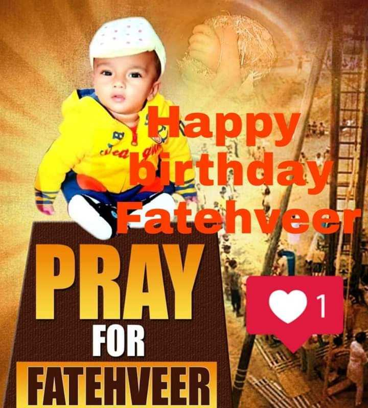 happy birthday 🎂🎂🎂🎂🍰🍰🍰🍰🍼🍫 - wed Happy sebirthday Fatehyee PRAY FOR FATEHVEER - ShareChat
