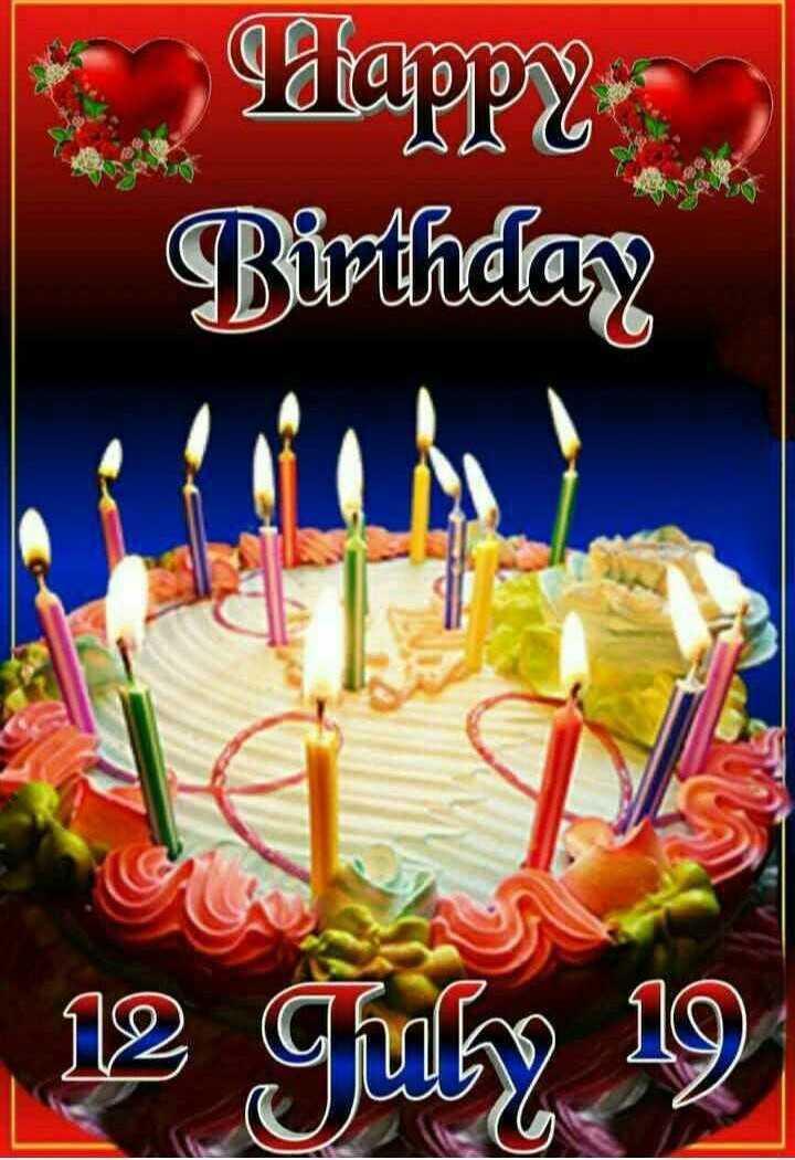 happy birthday - Happy Birthday 12 July 19 - ShareChat