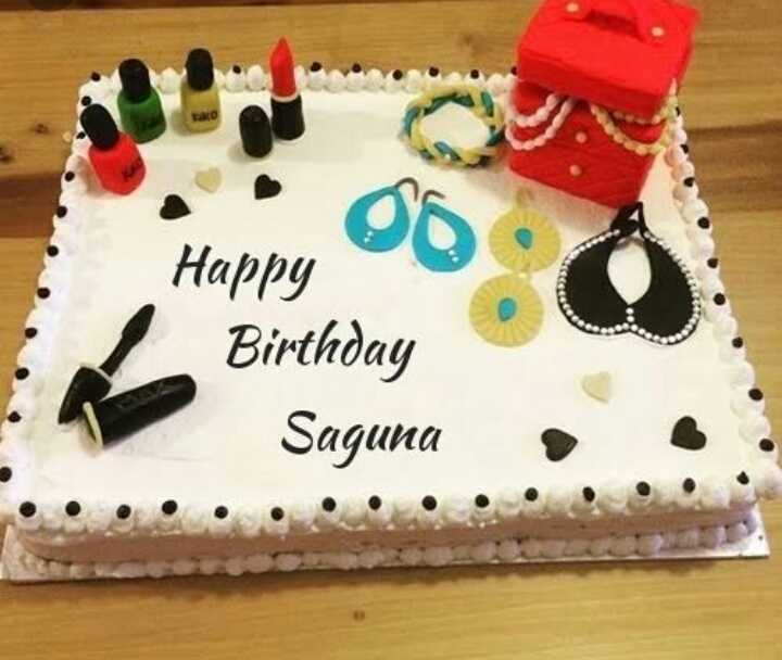 🎂 happy birthday 🎂 - Happy Birthday Saguna - ShareChat