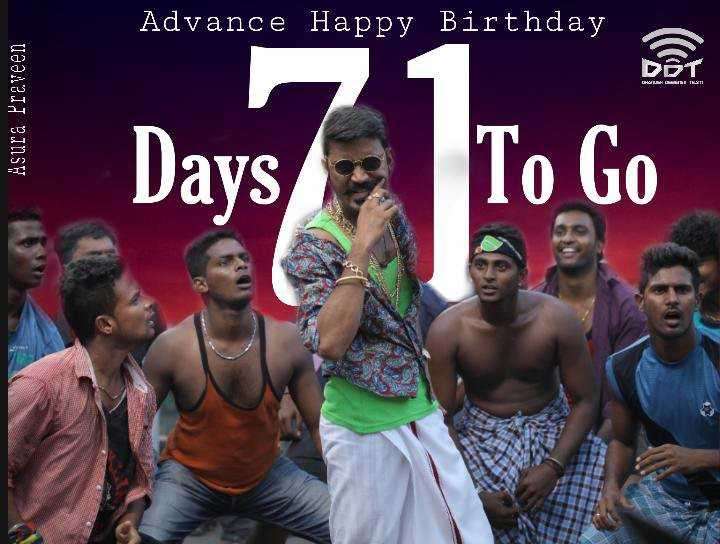 happy birthday dhanush - Advance Happy Birthday Asura Praveen 1 Days To Go - ShareChat