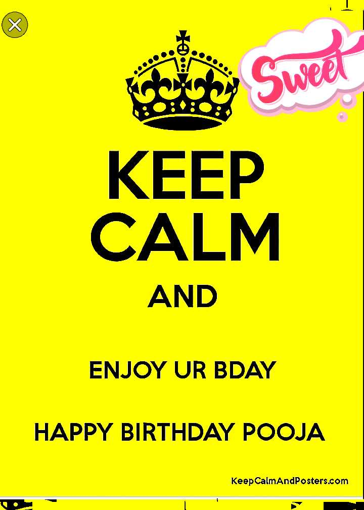 happy birthdays - KEEP CALM AND ENJOY UR BDAY HAPPY BIRTHDAY POOJA Keep CalmAndPosters . com - ShareChat