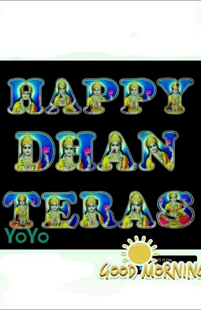 happy dhanteras - CU DHAN TERAS YoYo GOOD MORNING - ShareChat