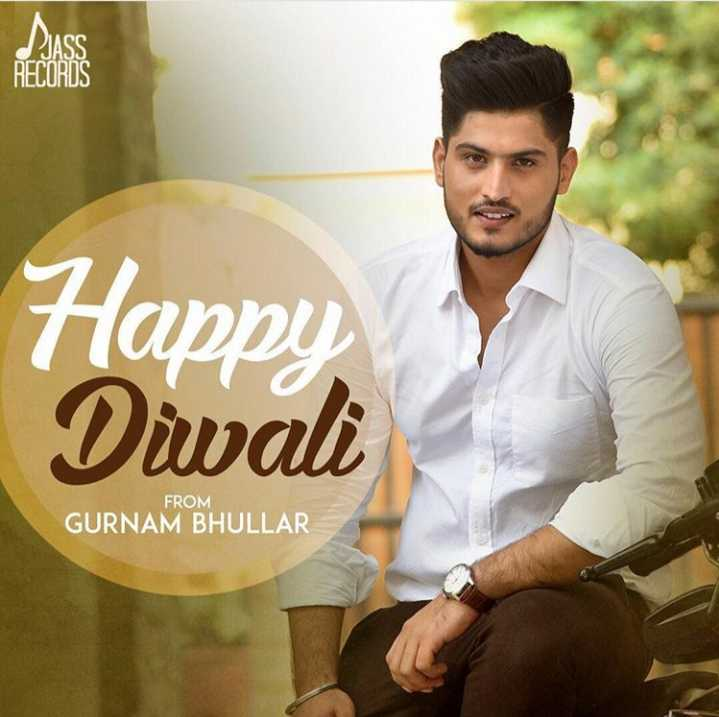 🎉🎆happy diwali🎊🎆 - RECORDS Happy Diwali FROM GURNAM BHULLAR - ShareChat