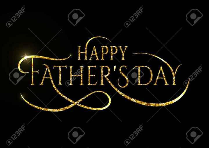 happy father's day💖😘 - 0123RF 0123RF FATHER ' S DAY 0123RF 0123RF 123RF - ShareChat