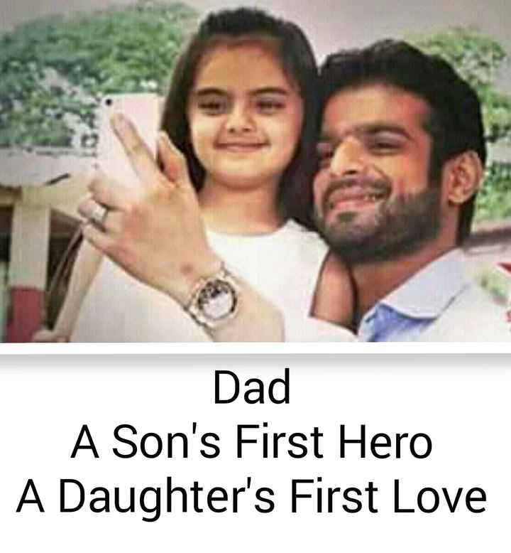 happy father's day - Dad A Son ' s First Hero A Daughter ' s First Love - ShareChat