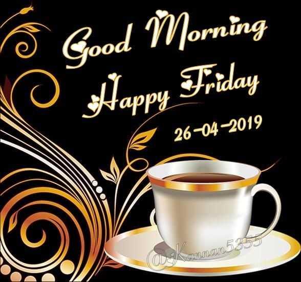 🙂 happy friday - on ooa 5 Good Morning Happy Friday ray & 26 - 04 - 2019 samman53557 - ShareChat