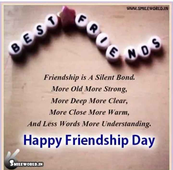 💟🖒happy friendship day👍💟 - WWW . SMILEWORLD . IN FR BESI NOS Friendship is A Silent Bond . More Old More Strong , More Deep More Clear , More Close More Warm , And Less Words More Understanding . Happy Friendship Day MILEWORLD . IN - ShareChat