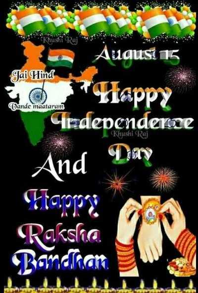 happy happy - August 15 Jai Hind Utappe ande maataram Khushi Raj rdependence And Etappa ! Raksha Bandhan - ShareChat