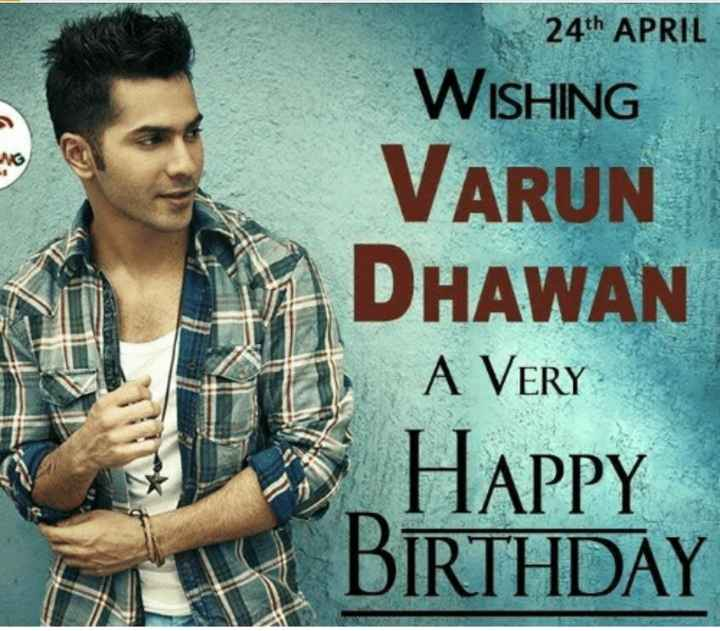 happy happy birthday kv - 24th APRIL WISHING VARUN DHAWAN A VERY Happy BIRTHDAY - ShareChat