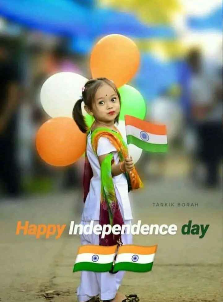 happy independence day - TARKIK BORAH Happy Independence day - ShareChat